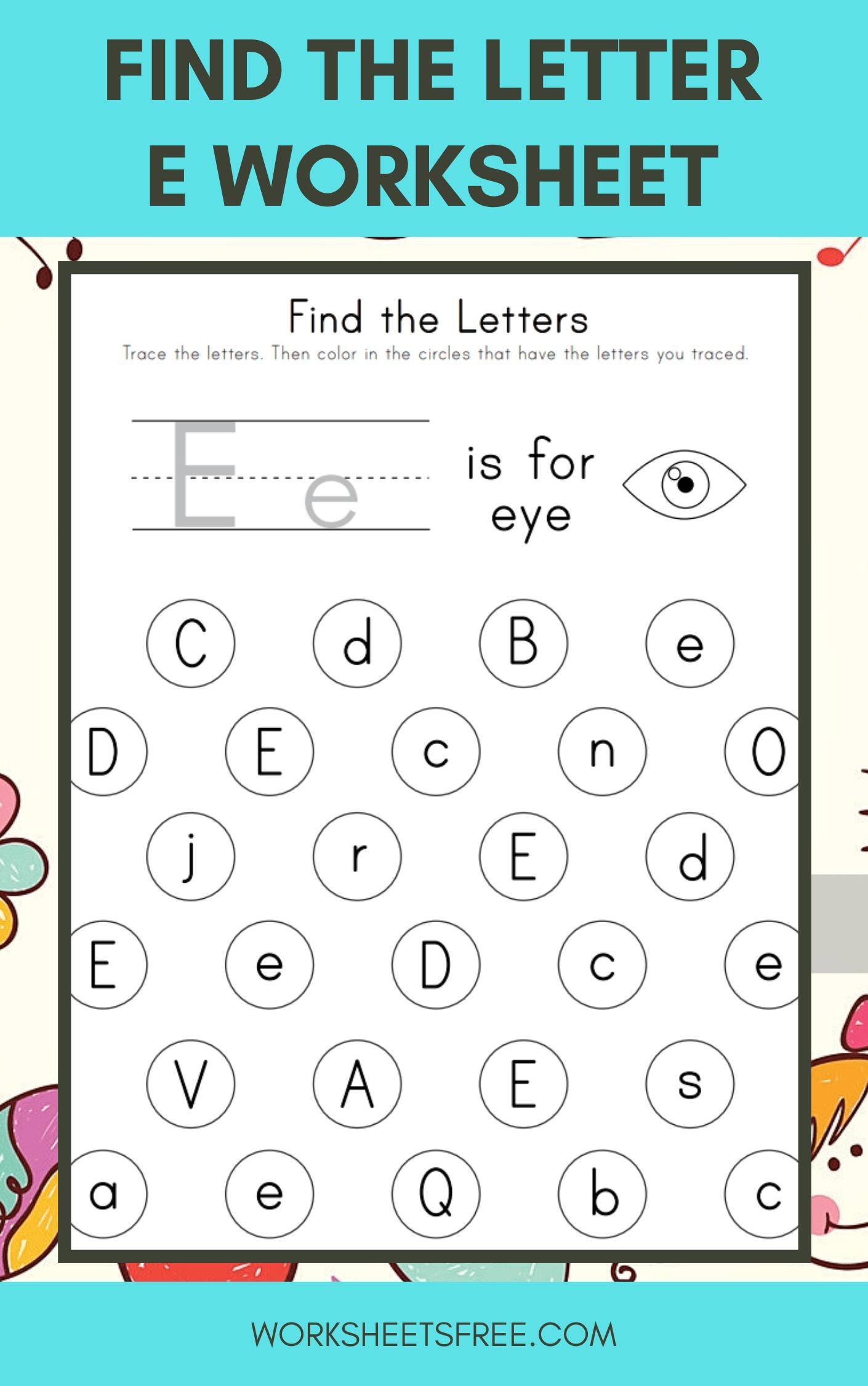 Find The Letter E Worksheet