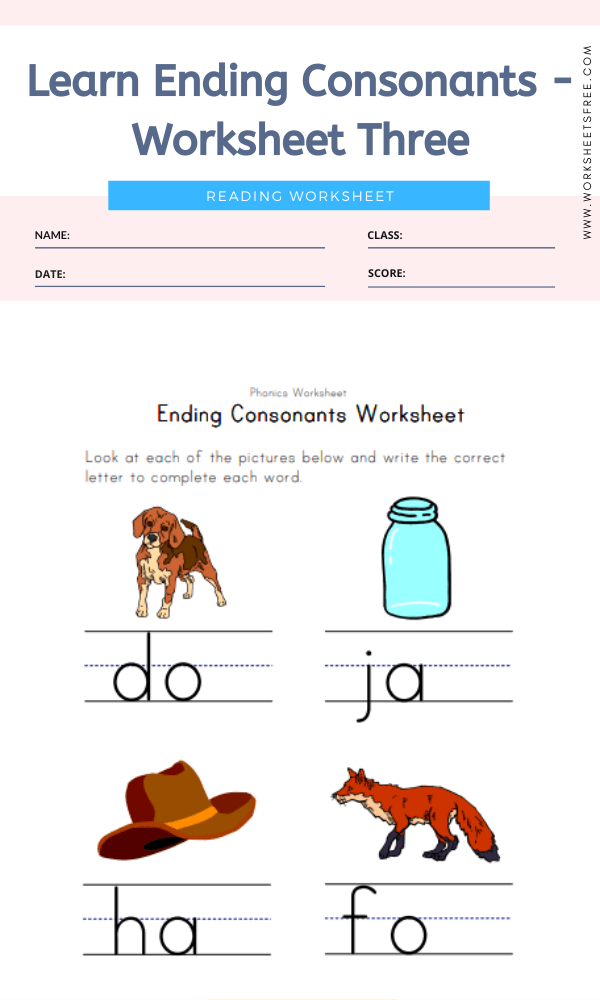 Learn Ending Consonants - Worksheet Three