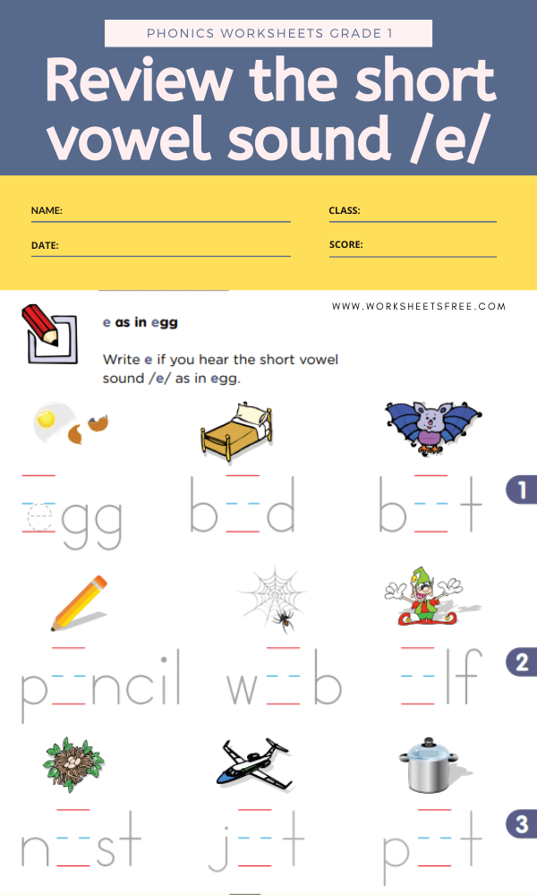 Review the short vowel sound E - Phonics Worksheets Grade 1