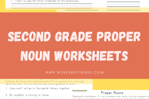 Second Grade Proper Noun Worksheets