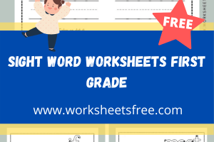 Sight Word Worksheets First Grade