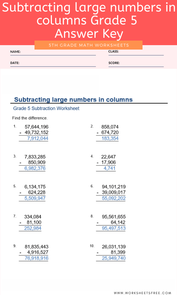 Subtracting large numbers in columns Grade 5 Answer Key