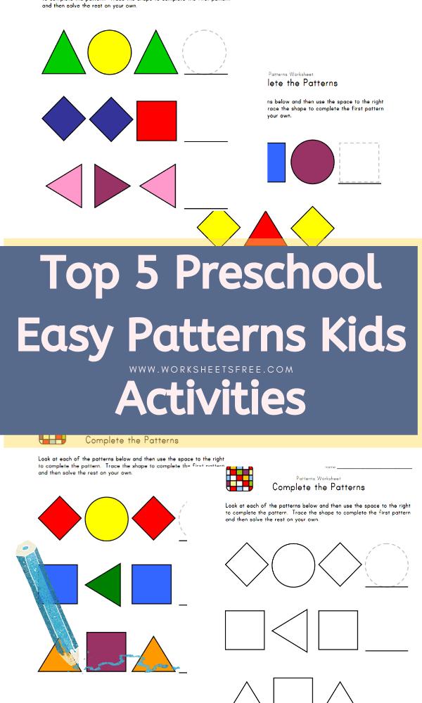 Top 5 Preschool Easy Patterns Kids Activities