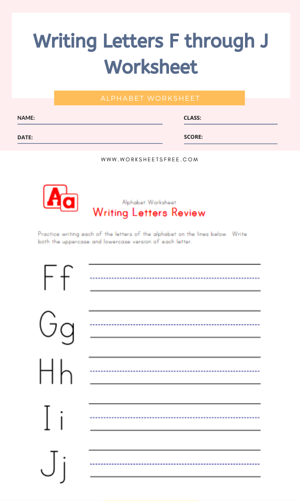 Writing Letters F through J Worksheet