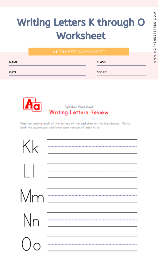 Writing Letters K through O Worksheet