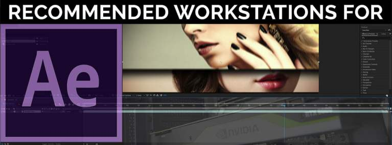 Recommended Workstation For Adobe After Effects