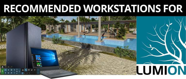 Recommended Workstation For Lumion Header