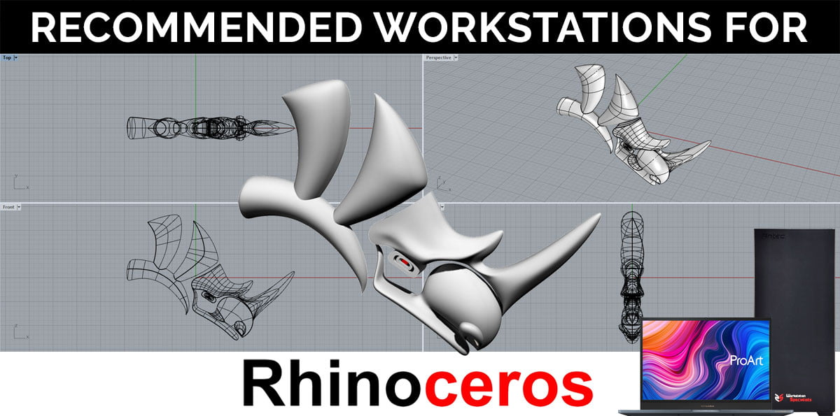 Recommended Workstations For Rhino 3D