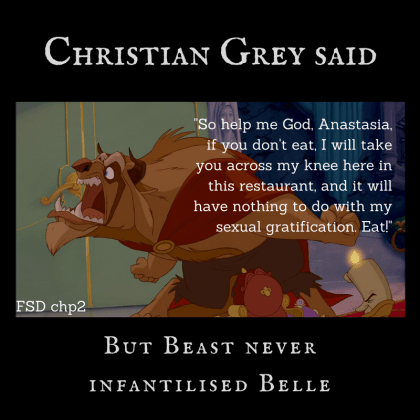 Christian Grey quote from FSD saying he'll spank Ana publicly, set against picture of Beast yelling at Belle to join him for dinner
