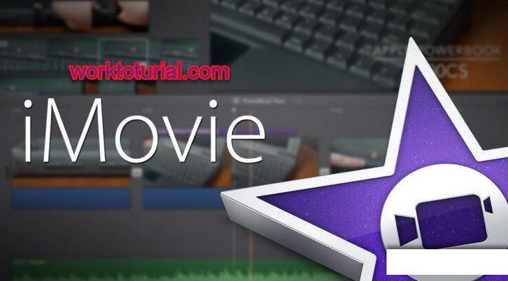 iMovie 10 Free Download Full Latest Version for Windows