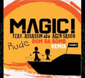 Magic! ft Assassin - Rude