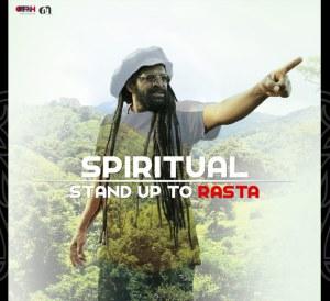 Spiritual Stand up to Rasta