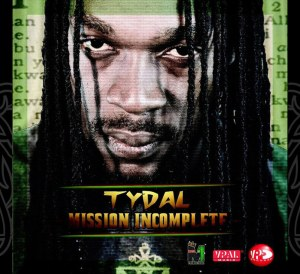 Tydal Mission Incomplete