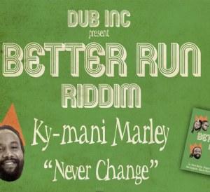 Ky-Mani MAlrey Never Change