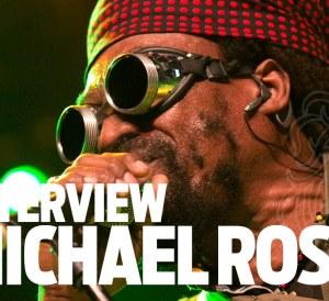 Michael Rose Interview
