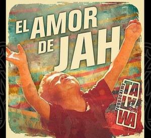 Talawa Reggae Army - El Amor De Jah