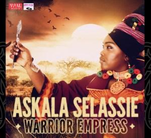 Warrior Empress - Askala Selassie