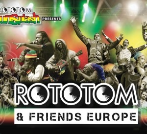 Rototom & Friends Tour 2015