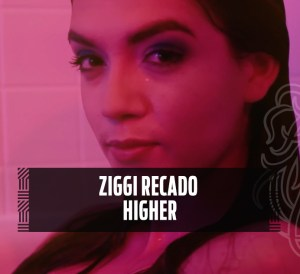 ZIGGI RECADO - HIGHER