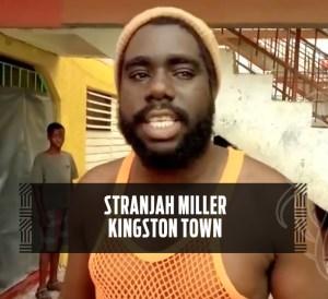 Stranjah Miller - Kingston Town