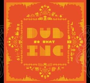DUB INC So What