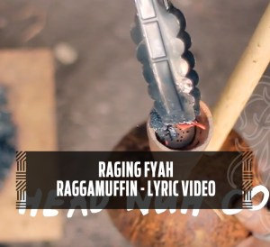 Raging Fyah - Ragamuffin Lyric Video