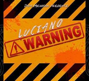 Luciano Warning