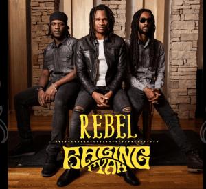 Raging Fyah Rebel