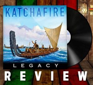 Katchafire Legacy Review