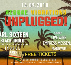 2x 2 Free Tickets to Reggae Vibrations Unplugged with Earl 16 and more