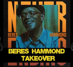 Beres Hammond Take Over