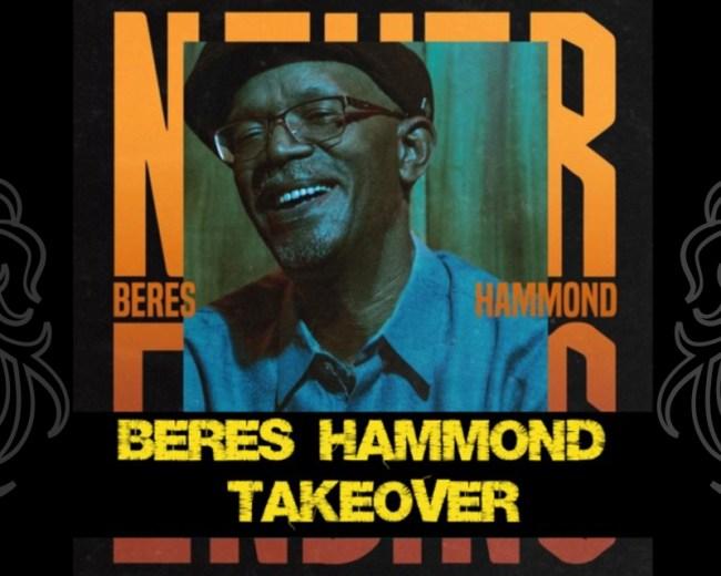 Beres Hammond Take Over