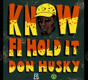 Know fi hold it