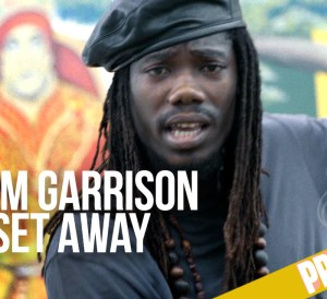 Life set away Akeem Garrison