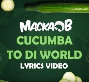 Cucumba to the world