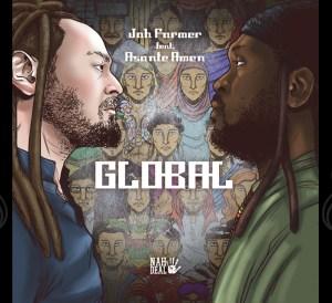 Jah Farmer ft. Asante Amen - GLOBAL