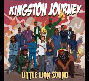Little Lion Sound releases first album 'Kingston Journey'