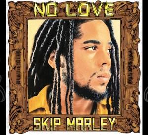 Skip Marley No love