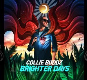 Collie Buddz - Brighter Days