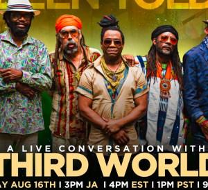 "A Live Conversation with ""Third World"" - 47th Anniversary Celebration"