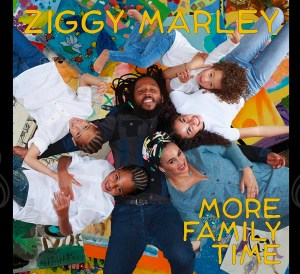"""Ziggy Marley releases his new Family album """"More Family Time"""""""