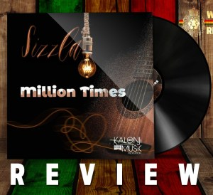 Sizzla Million Times Album Review