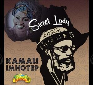 Kamau Imhotep - sweet lady