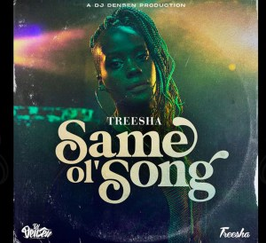 Treesha - Same Ol' Song