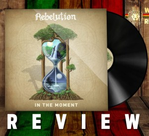 Rebelution - In the moment Review
