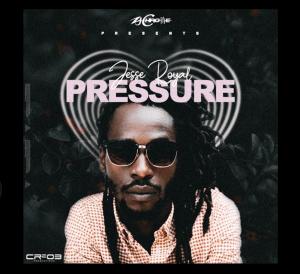 Pressure Jesse Royal Reggae