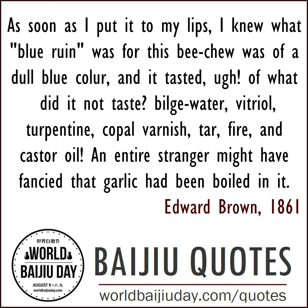 world-baijiu-day-quotes-edward-brown-turpentine-tar-castor-oil