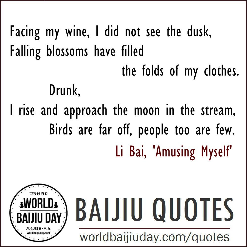 world baijiu day quotes li bai amusing myself