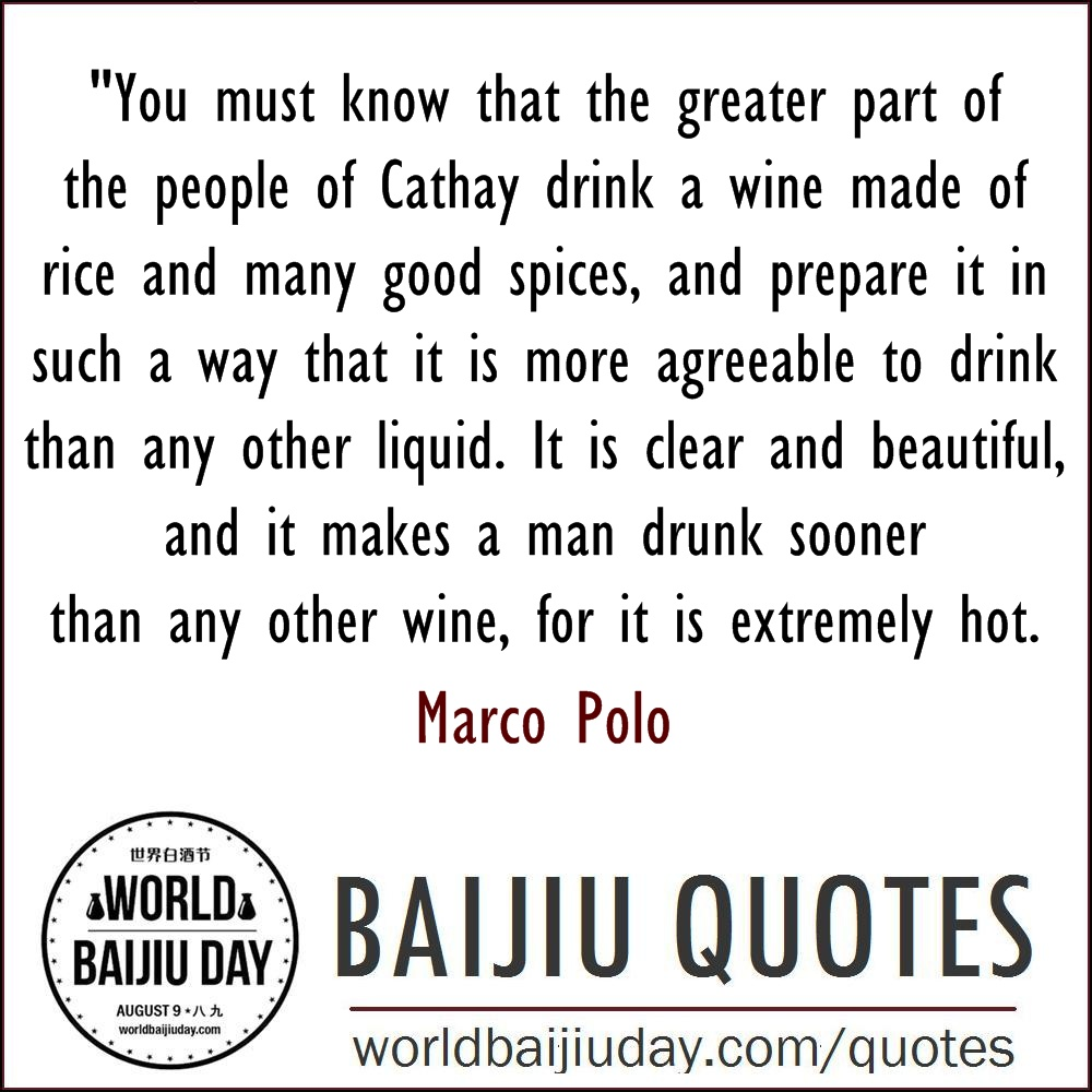 world baijiu day quotes marco polo people of cathay drink a wine