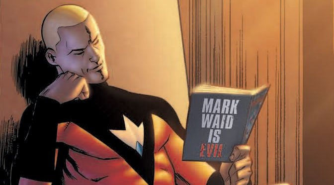 Mark Waid's Irredeemable: What Makes a Man Super?